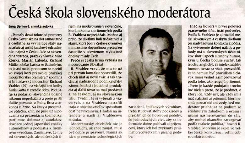 denník Hospodárske Noviny, 30.5.2002, príloha Copernicus: Česká škola slovenského moderátora